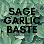 sage garlic baste