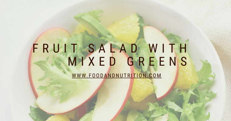 Fruit Salad with Mixed Greens