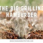 The Big Grilling Hamburger