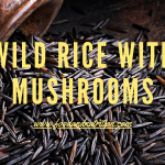 Wild Rice with Mushrooms