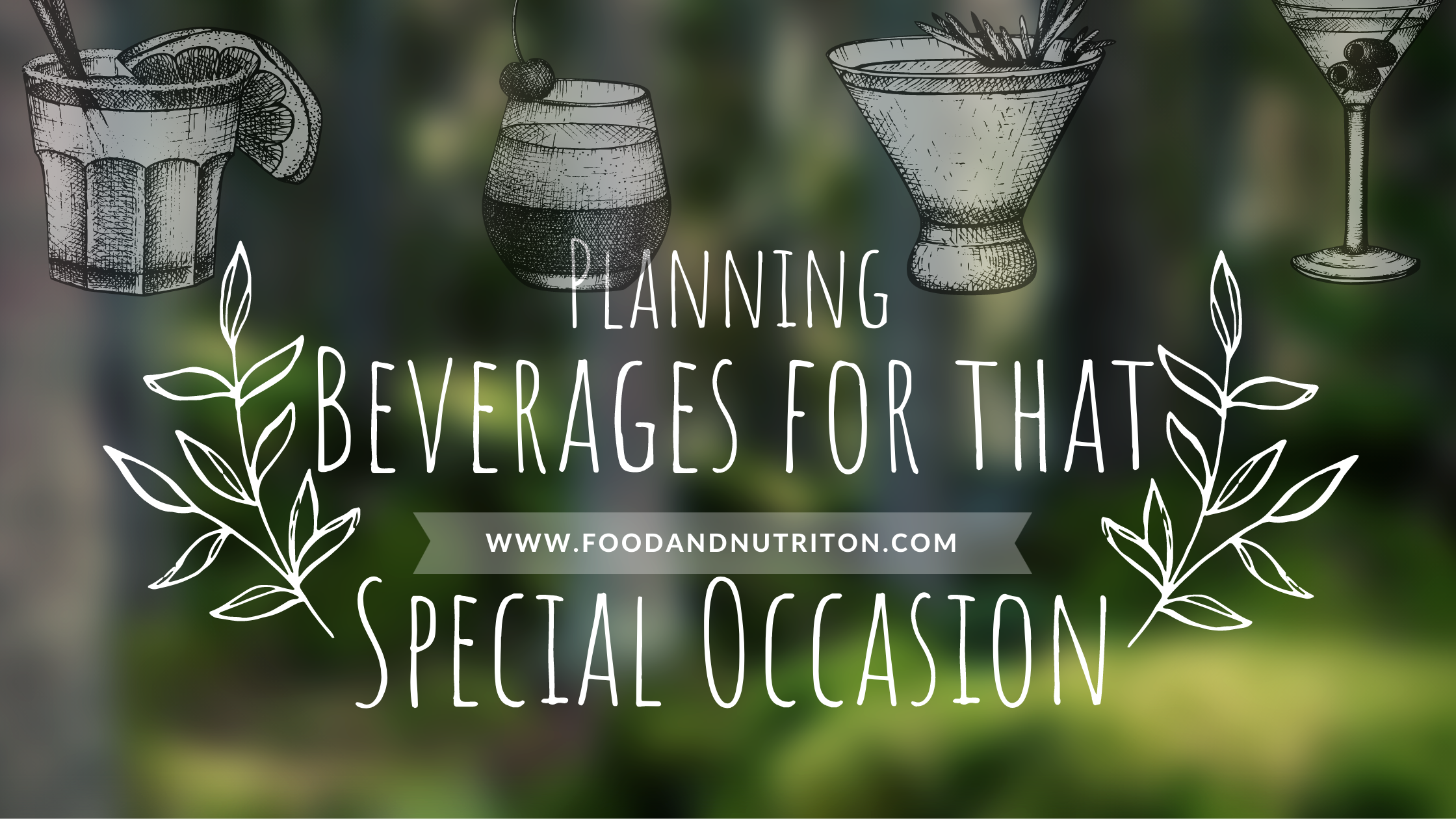 Planning Beverages for that Special Occasion
